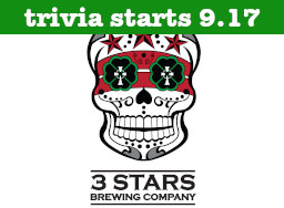 3 Stars Brewing Company Trivia Start Date