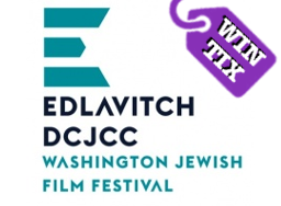 Washington Jewish Film Festival Win Tickets