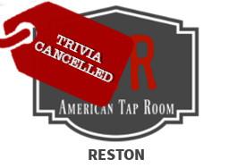 ATR Reston Trivia Cancelled