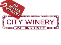 City Winery - No Trivia Tonight