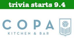 Copa Kitchen & Bar Trivia Start Date