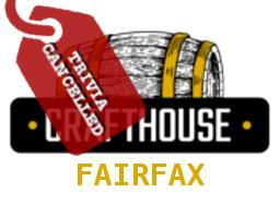 Crafthouse Fairfax Monday Trivia Cancelled
