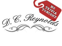DC Reynold's No Trivia