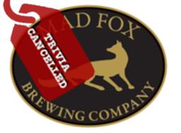 Mad Fox Falls Church Trivia Cancelled