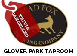 Mad Fox Glover Park Trivia Cancelled