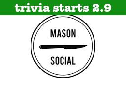 Mason Social Start Date
