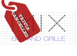 Mix Bar & Grille Trivia Cancelled