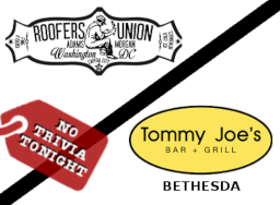No Trivia Tonight at Roofers Union & Tommy Joe's