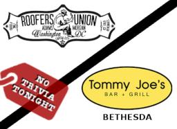 No Trivia Tonight at Roofers Union & Tommy Joe's