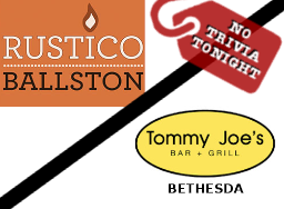 No Trivia at Rustico & Tommy Joe's