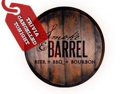 Smoke & Barrel No Trivia Tonight
