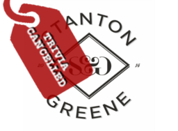 Stanton & Greene Trivia Cancelled