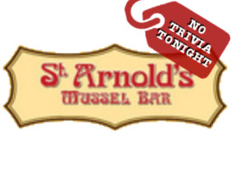 St Arnold's No Trivia Tonight