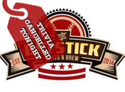 The Big Stick - No Trivia Tonight