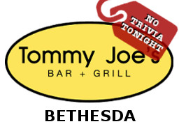No trivia tonight at Tommy Joe's