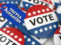 Election Day - Trivia Updates